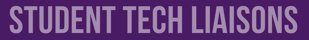 Student Tech Liaison Banner
