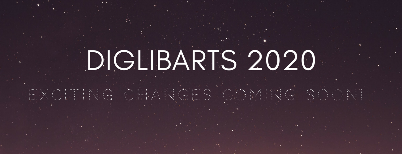 Coming Soon - DigLibArts 2020