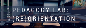 Resources: DigLibArts @ the Pedagogy Lab: (Re)Orientation